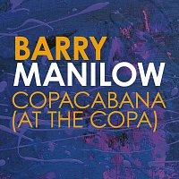 Barry Manilow – Copacabana (At The Copa)