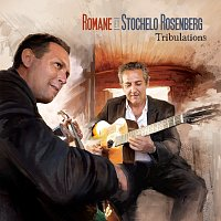 Romane, Stochelo Rosenberg – Tribulations