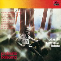 Umberto Rosario Balsamo – Passato Presente E Futuro [Remastered]