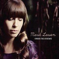 Marit Larsen – Under The Surface