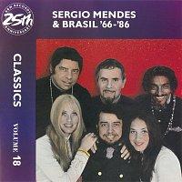 Sérgio Mendes & Brasil '66 – Sergio Mendes & Brasil '66-86: Classics Volume 18