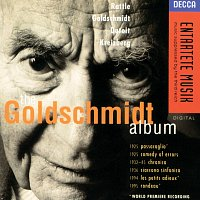 Chantal Juillet, City Of Birmingham Symphony Orchestra, Simon Rattle – Goldschmidt: The Goldschmidt Album