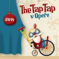 The Tap Tap – Mikulášská v Opeře 2014