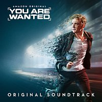 Různí interpreti – You Are Wanted [Original Soundtrack]