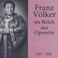Franz Volker – Franz Volker im Reich der Operette