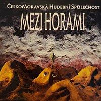 Čechomor – Mezi horami