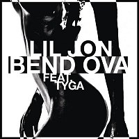 Lil Jon, Tyga – Bend Ova