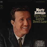 Marty Robbins – Turn The Lights Down Low