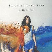 Katarína Knechtová – Prežijú len milenci