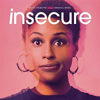 Various  Artists – Insecure: Music from the HBO Original Series