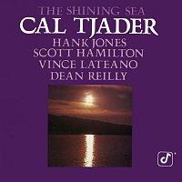 Cal Tjader, Hank Jones, Scott Hamilton, Vince Lateano, Dean Reilly – The Shining Sea