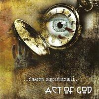 Act of God – Časem zapomenutí