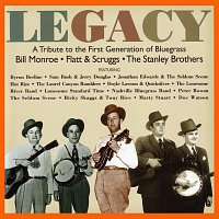 Různí interpreti – Legacy: A Tribute To The First Generation Of Bluegrass - Bill Monroe / Flatt & Scruggs / The Stanley Brothers