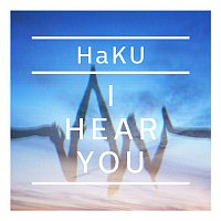 HaKU – I Hear You