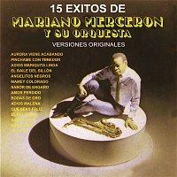 Mariano Mercerón y Su Orquesta – 15 Éxitos de Mariano Mercerón (Versiones Originales)