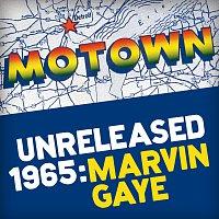 Marvin Gaye – Motown Unreleased 1965: Marvin Gaye