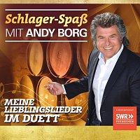 Různí interpreti – Schlager-Spaß mit Andy Borg - Meine Lieblingslieder im Duett