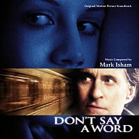 Mark Isham – Don't Say A Word [Original Motion Picture Soundtrack]