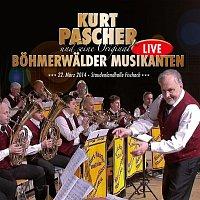 Kurt Pascher und seine Original Bohmerwalder Musikanten – Kurt Pascher und seine Original Bohmerwalder Musikanten Live