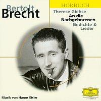 Bertolt Brecht, Therese Giehse, Deutsche Grammophon Literatur – Brecht: An die Nachgeborenen