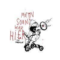 CARL, MEGALOH – Mein Sound war hier