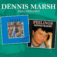 Dennis Marsh – Dad / Feelings