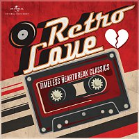 Různí interpreti – Retro Love - Timeless Heartbreak Classics