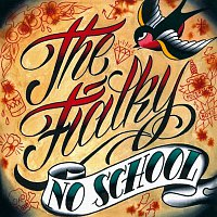 The Fialky – EP No School