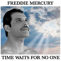 Freddie Mercury – Time Waits For No One