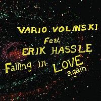 Vario Volinski, Erik Hassle – Falling In Love Again