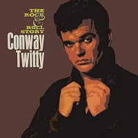 Conway Twitty – The Rock & Roll Story