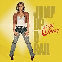 Ms Thing – Jump Up & Rail