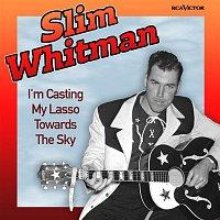 Slim Whitman – I'm Casting My Lasso Towards The Sky (Original Version)