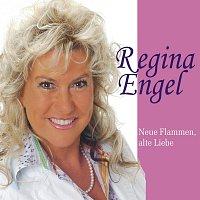 Regina Engel – Neue Flammen, alte Liebe