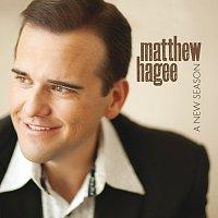 Matthew Hagee – A New Season