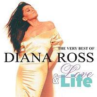 Diana Ross – Love And Life: The Very Best Of Diana Ross