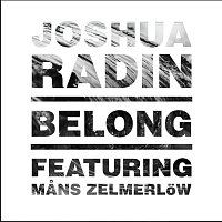 Joshua Radin, Mans Zelmerlow – Belong
