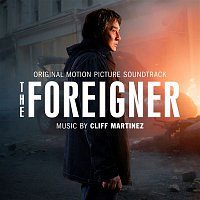 Cliff Martinez, Thor Laewe – The Foreigner (Original Motion Picture Soundtrack)