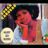 Susan Cadogan – Hurt so Good (Bonus Track Edition)