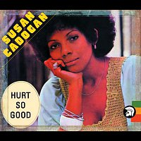 Susan Cadogan – Hurt so Good (Bonus Track Edition)