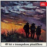 Různí interpreti – 40 let s trampskou písničkou