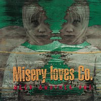 Misery Loves Co. – Need Another One