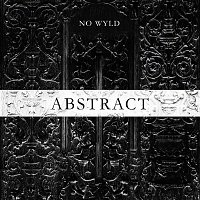 No Wyld – Abstract - EP
