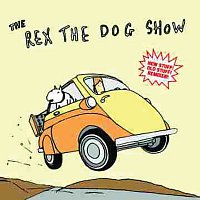 Rex The Dog – The Rex The Dog Show
