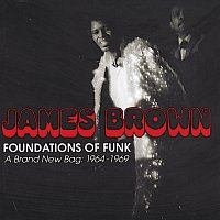 James Brown – Foundations Of Funk