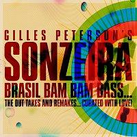 Sonzeira – Brasil Bam Bam Bass (Gilles Peterson Presents Sonzeira)