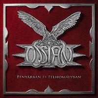 Ossian – Fényárban és Félhomályban