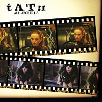 t.A.T.u. – All About Us