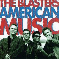 The Blasters – American Music