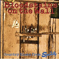 Různí interpreti – Bloodstains On The Wall: Country Blues From Specialty